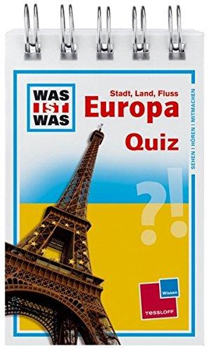 Was ist was Quizblock: Stadt - Land - Fluss Europa: 120 Fragen und Antworten! Mit Spielanleitung und Punktewertung (WAS IST WAS - Quizblöcke)