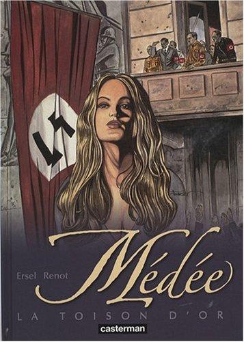 Médée, Tome 1 : La toison d'or