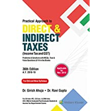 Practical Approach to Direct and Indirect Taxes: Income Tax and GST