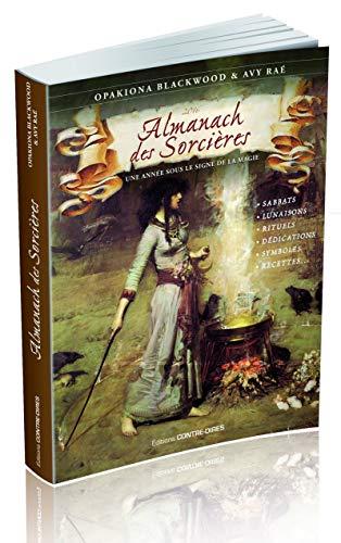 Almanach des sorcières : Une année sous le signe de la magie, avec le livret Heures planétaires de Samhain 2019 à Samhain 2020