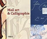 Mail art et calligraphie...