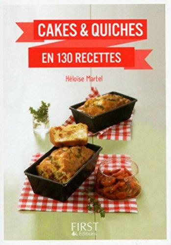 Petit Livre de - Cakes et Quiches en 130 recettes (Le petit livre) par Héloïse MARTEL