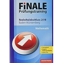FiNALE Prüfungstraining Realschulabschluss Baden-Württemberg: Mathematik 2018 Arbeitsbuch mit Lösungsheft