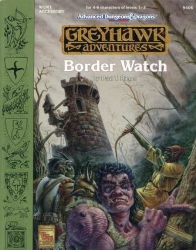 Border Watch (Advanced Dungeons & Dragons: Greyhawk Adventures Accessory WGM1) by Paul T. Riegel (1993-08-01) par Paul T. Riegel;