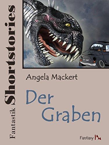 fantastik-shortstories-der-graben