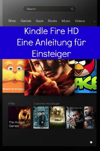 Kindle Fire HD - Eine Anleitung für Einsteiger - Dummies Für Fire Kindle