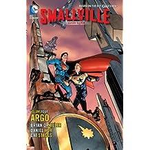 Smallville Season 11 Vol. 4: Argo by Bryan Q. Miller (2014-03-25)