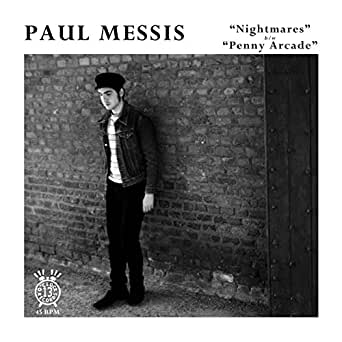 Nightmares b/w Penny Arcade by Paul Messis on Amazon Music