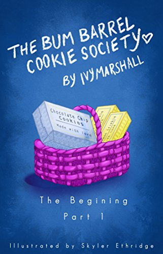The Bum Barrel Cookie Society (The Beginning- Part 1) (English Edition) Barrel Cookie