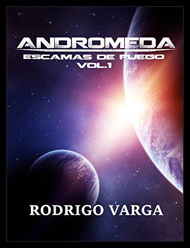 Andrómeda (Escamas de Fuego nº 1) por Rodrigo Varga