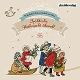Fröhliche Weihnacht überall: 24 Geschichten, Lieder und Gedichte zum Advent - Heinrich Heine