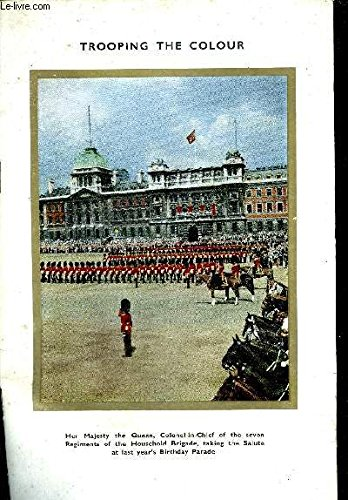 TROOPING THE COLOUR IN CELEBRATION OF THE BIRTHDAY OF HER MAJESTY THE QUEEN ON THE HORSE GUARDS PARADE - 11 A.M. SATURDAY JUNE 8TH 1963.