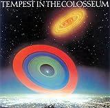 Tempest in Colosseum