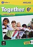 Anglais 6e Together - Livre de l'élève + CD audio