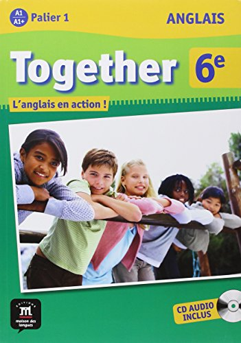 Anglais 6e Together - Livre de l'élève + CD audio