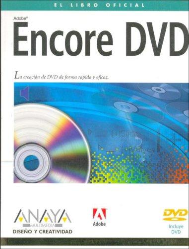 Encore DVD - libro oficial (Diseno Y Creatividad) por Aa.Vv.