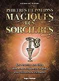 Philtres et potions magiques des sorcières
