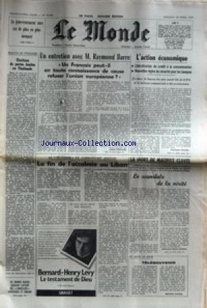 MONDE (LE) [No 10648] du 25/04/1979 - LE GOUVERNEMENT TURC MENACE - ELECTIONS DE PORTEE LIMITEE EN THAILANDE - R BARRE - L'ACTION ECNOMIQUE - LA SECESSION DU COMMANDANT HADDAD - LIBAN PAR ROULEAU - LA MORT DE MAURICE CLAVEL.