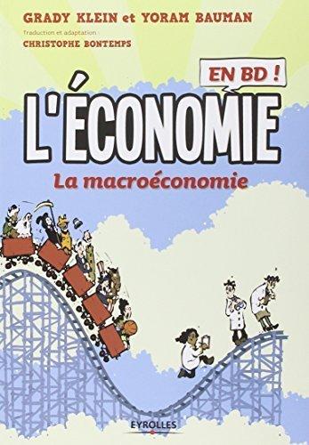 L'économie en BD, Tome 2 : La macroéconomie by Grady Klein (2014-10-09)