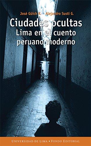 Como Descargar Libro Gratis Ciudades ocultas: Lima en el cuento peruano moderno PDF Gratis