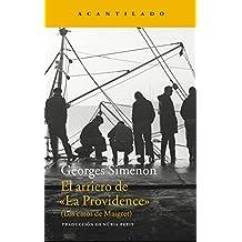 El arriero de «La Providence»: Los casos de Maigret (Narrativa del Acantilado nº 254)