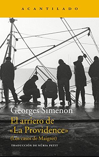 El arriero de La Providence: (Los casos de Maigret) (Narrativa del Acantilado nº 254) por Georges Simenon