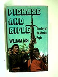 Pickaxe and Rifle: Study of Albania