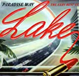 Songtexte von Lake - Paradise Way: The Very Best of Lake