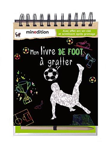 Mon livre de foot à gratter : Avec un crayon en bois