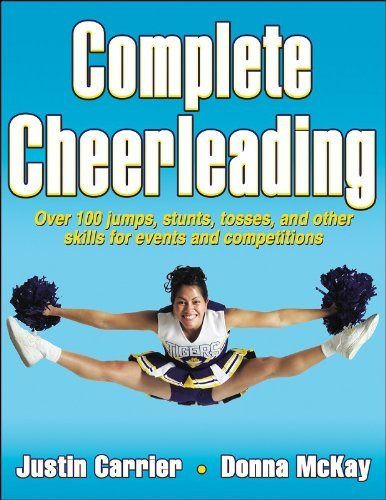 Complete Cheerleading (English Edition) por Justin Carrier