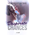 Desperate Chances (Bad Rep Book 4)