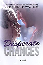 Desperate Chances (Bad Rep Book 4)