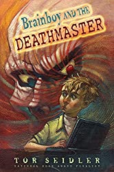 Brainboy and the DeathMaster (Laura Geringer Books) by Tor Seidler (2005-06-28)