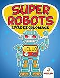 Livre de coloriage  Super robots