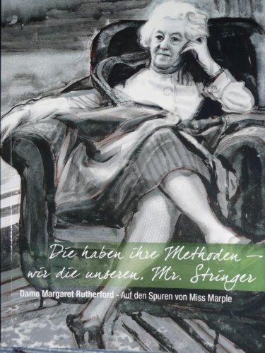 Die haben ihre Methoden - wir die unseren Mr. Stringer! - Dame Margaret Rutherford - Auf den Spuren von Miss Marple (German Edition)
