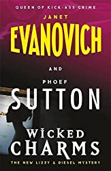 Wicked Charms: A Lizzy and Diesel Novel (Diesel 3) by Janet Evanovich (2015-06-23)
