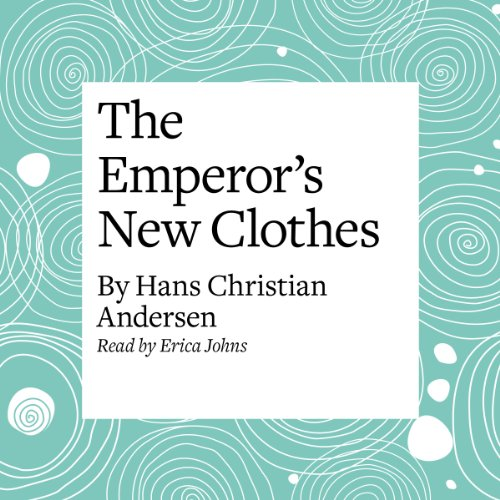 The Emperor's New Clothes  Audiolibri
