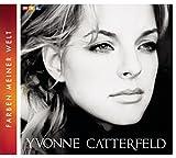 Songtexte von Yvonne Catterfeld - Farben meiner Welt