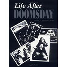 Life After Doomsday: Survivalist Guide to Nuclear War and Other Major Disasters