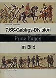 7. SS-Gebirgs-Division Prinz Eugen im Bild. Dt.-Engl