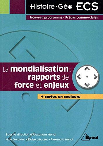 La mondialisation : rapports de force et enjeux