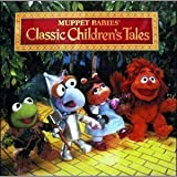 Muppet Babies' Classic Children's Tales (Muppet Babies Series) by Louise Gikow (1996-09-01)