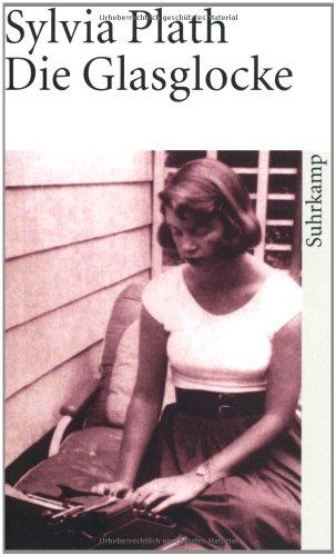 Buchseite und Rezensionen zu 'Die Glasglocke (suhrkamp taschenbuch)' von Sylvia Plath