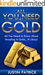 All You Need Is Gold: All You Need To...