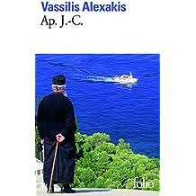 Ap. J.-C. - Grand Prix du Roman de l'Académie Française 2007