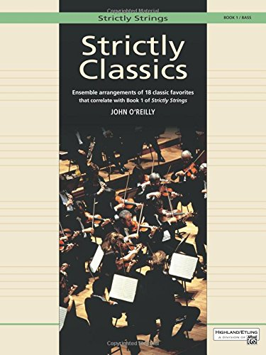 Strictly Classics, Bk 1: Bass (Strictly Strings) (Strictly Strings, Book 1)