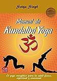 MANUAL DE KUNDALINI YOGA (MASTERS). El yoga energético para la salud física, espiritual y emocional (Masters/Salud)