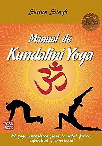 Manual de Kundalini yoga / Kundalini Yoga Manual