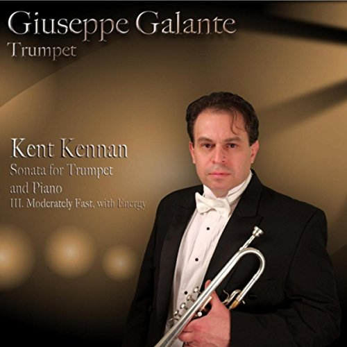 Kent Kennan: Sonata for Trumpet and Piano: III. Moderately Fast, With Energy
