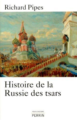 Histoire de la Russie des tsars by Richard Pipes (May 06,2013) par Richard Pipes;Andrei Kozovoi